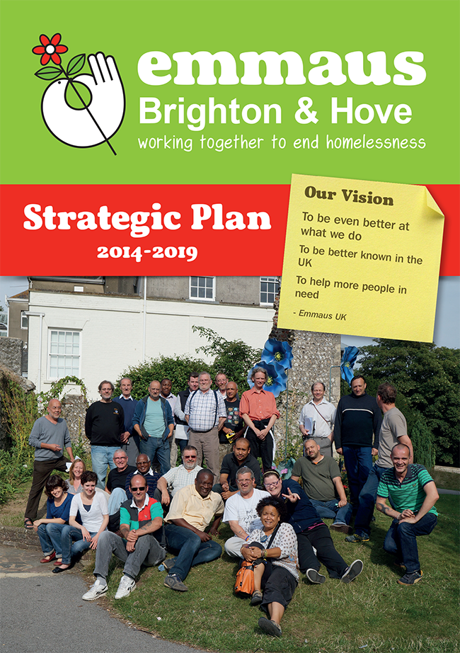 Emmaus Brighton & Hove Strategic Plan 2014 - 2019 downloadable PDF