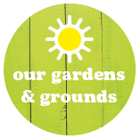 Our Gardens & Grounds